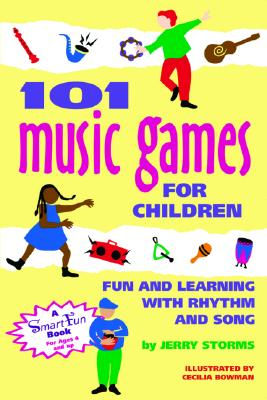 101 Music Games for Children By Storms, Jerry/ Griffiths, Anne (TRN)