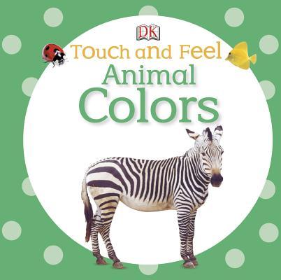 Animal Colors By Dorling Kindersley, Inc. (COR)